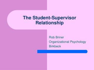The Student-Supervisor Relationship