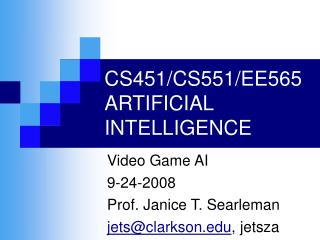 CS451/CS551/EE565 ARTIFICIAL INTELLIGENCE