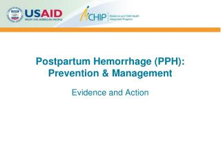 Postpartum Hemorrhage (PPH):  Prevention & Management
