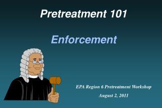 Pretreatment 101 Enforcement