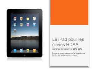 Le iPad pour les élèves HDAA