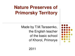 Nature Preserves of Primorsky Territory