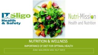 Nutrition & Wellness  Importance of diet for optimal health