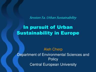 In pursuit of Urban Sustainability in Europe