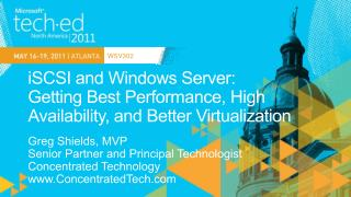 ISCSI and Windows Server: Getting Best Performance, High Availability, and Better Virtualization