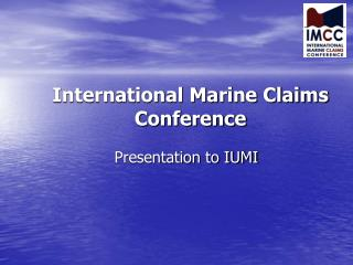 International Marine Claims Conference