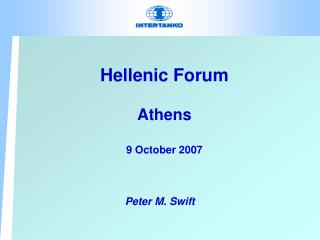 Hellenic Forum Athens 9 October 2007