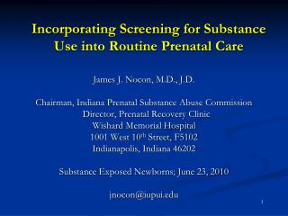 Incorporating Screening for Substance Use into Routine Prenatal Care