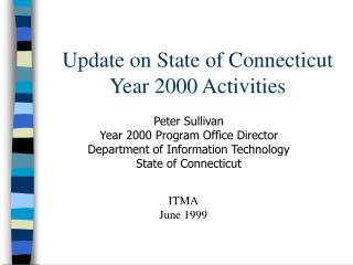 Update on State of Connecticut Year 2000 Activities