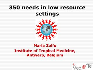 350 needs in low resource settings