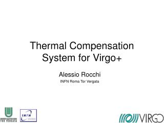 Thermal Compensation System for Virgo+