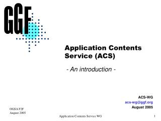 Application Contents Service (ACS)