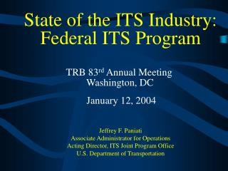 State of the ITS Industry:  Federal ITS Program