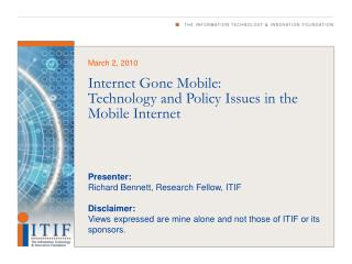 Internet Gone Mobile:  Technology and Policy Issues in the Mobile Internet