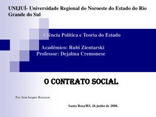 UNIJUÍ- Universidade Regional do Noroeste do Estado do Rio Grande do Sul