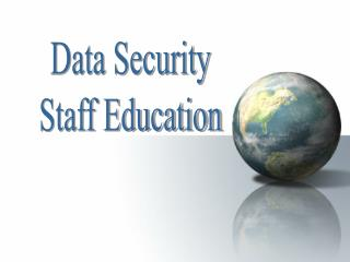 Data Security Staff Education