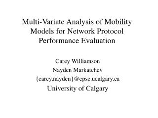 Multi-Variate Analysis of Mobility Models for Network Protocol Performance Evaluation