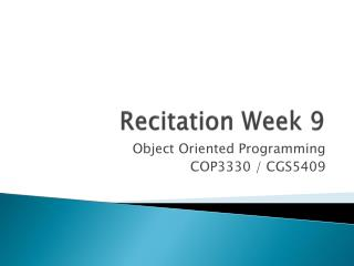 Recitation Week  9