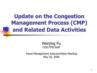 Update on the Congestion Management Process (CMP)  and Related Data Activities