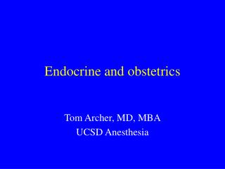 Endocrine and obstetrics