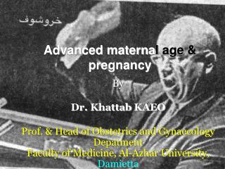 Advanced materna l age &  pregnancy