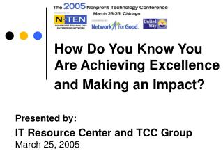 How Do You Know You Are Achieving Excellence and Making an Impact?