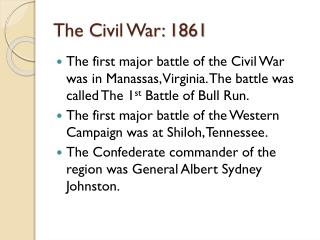 The Civil War: 1861