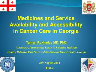 Medicines and Service Availability and Accessibility in Cancer Care in Georgia