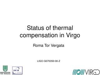 Status of thermal compensation in Virgo