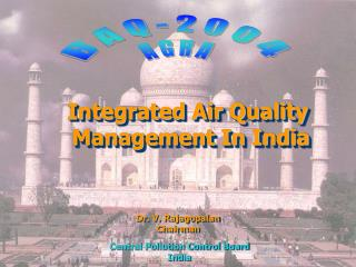 Integrated Air Quality  Management In India