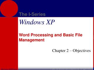 Word Processing and Basic File Management