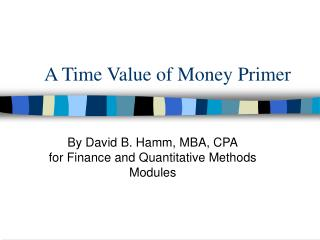 A Time Value of Money Primer