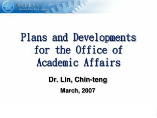 Plans and Developments for the Office of Academic Affairs