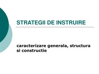 STRATEGII DE INSTRUIRE