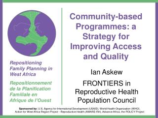Community-based Programmes: a Strategy for Improving Access and Quality
