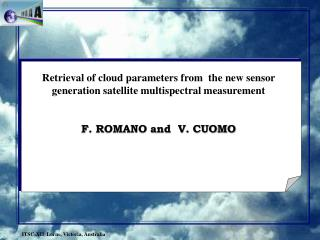 Retrieval of cloud parameters from  the new sensor generation satellite multispectral measurement