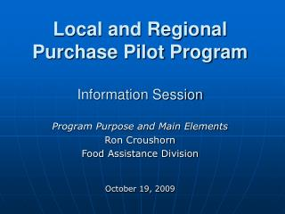 Local and Regional Purchase Pilot Program   Information Session
