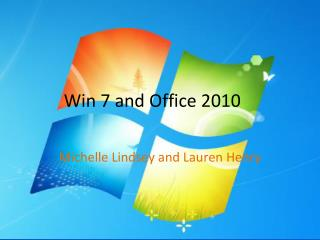 Win 7 and Office 2010