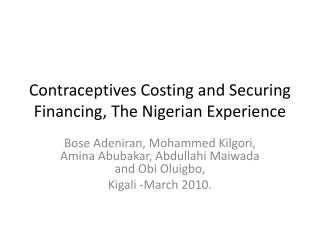 Contraceptives Costing and Securing Financing, The Nigerian Experience