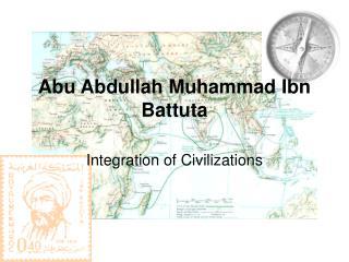 Abu Abdullah Muhammad Ibn Battuta