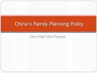 China's Family  Planning Policy