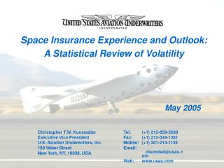 Space Insurance Experience and Outlook: A Statistical Review of Volatility