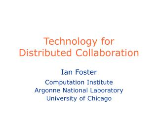 Technology for Distributed Collaboration