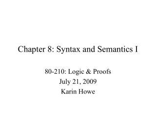 Chapter 8: Syntax and Semantics I