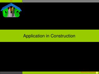 Application in Construction