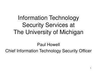 Information Technology Security Services at The University of Michigan