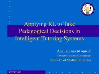 Applying RL to Take Pedagogical Decisions in Intelligent Tutoring Systems