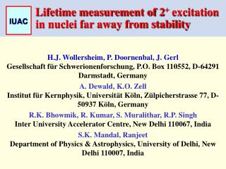 Lifetime measurement of 2 +  excitation in nuclei far away from stability