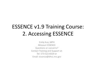 ESSENCE v1.9 Training Course:  2. Accessing ESSENCE