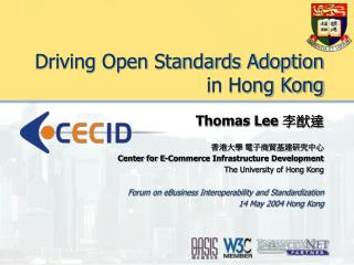 Driving Open Standards Adoption in Hong Kong